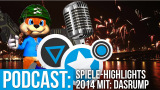 Spiele Highlights 2014 feat. DasRump - Radio NerdStar #004