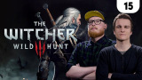 Marathon Session - The Witcher 3 #15